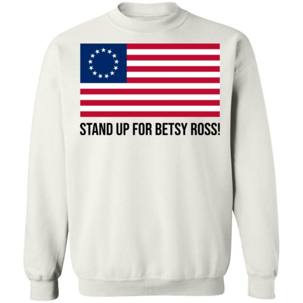 Stand Up for Betsy Ross Flag