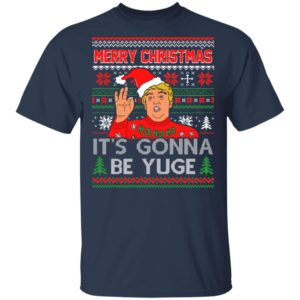 Trump Merry Christmas It's Gonna Be Yuge Ho Ho Ho Ugly Christmas