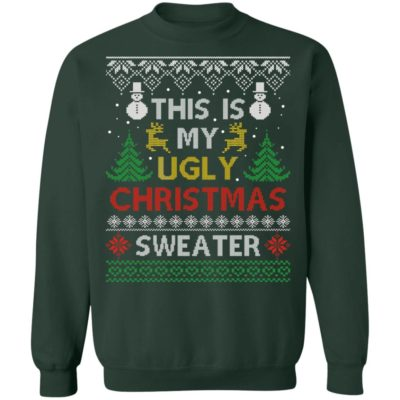 This is my Ugly Christmas Sweatshirt
