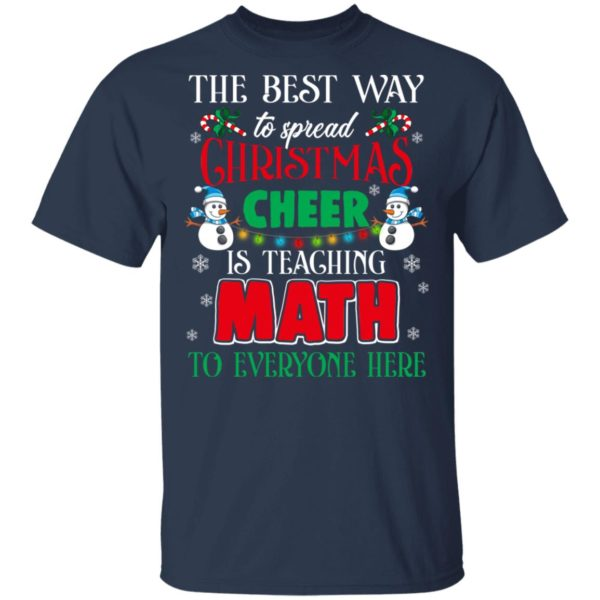The Best Way To Spread Christmas Cheer Is Teaching Math Shirt
