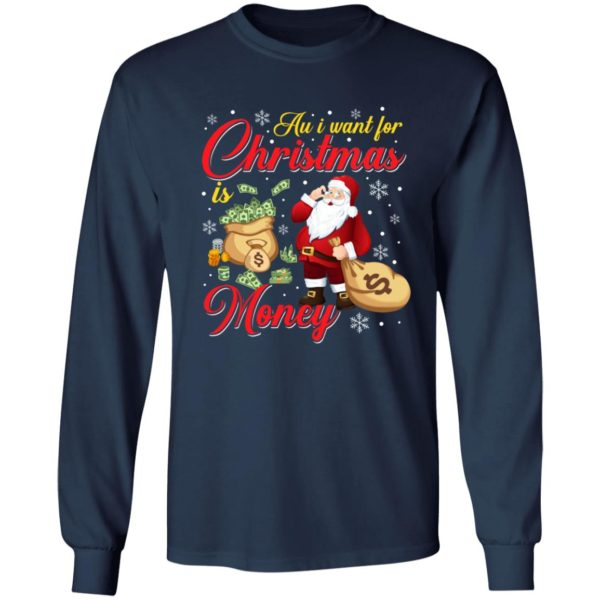 Au i want for christmas is money Santa