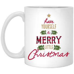 Have yourself a merry little christmas Mugs, Travel Mugs
