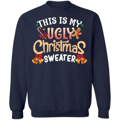 This is my ugly christmas sweater, shirt