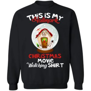 This is my hallmark christmas movie watching shirt, sweater