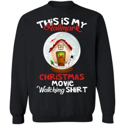 This is my hallmark christmas movie watching shirt, sweater