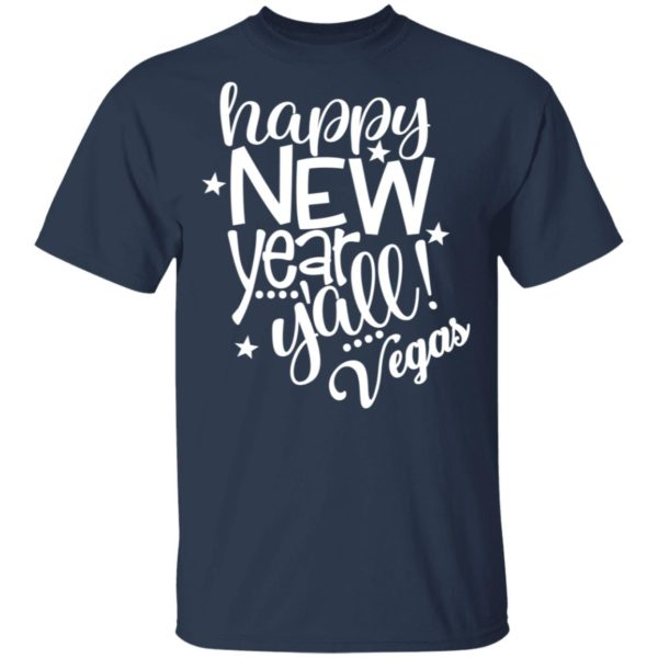 Happy New Years Yall Vegas Celebration Party Long Sleeve T-Shirt