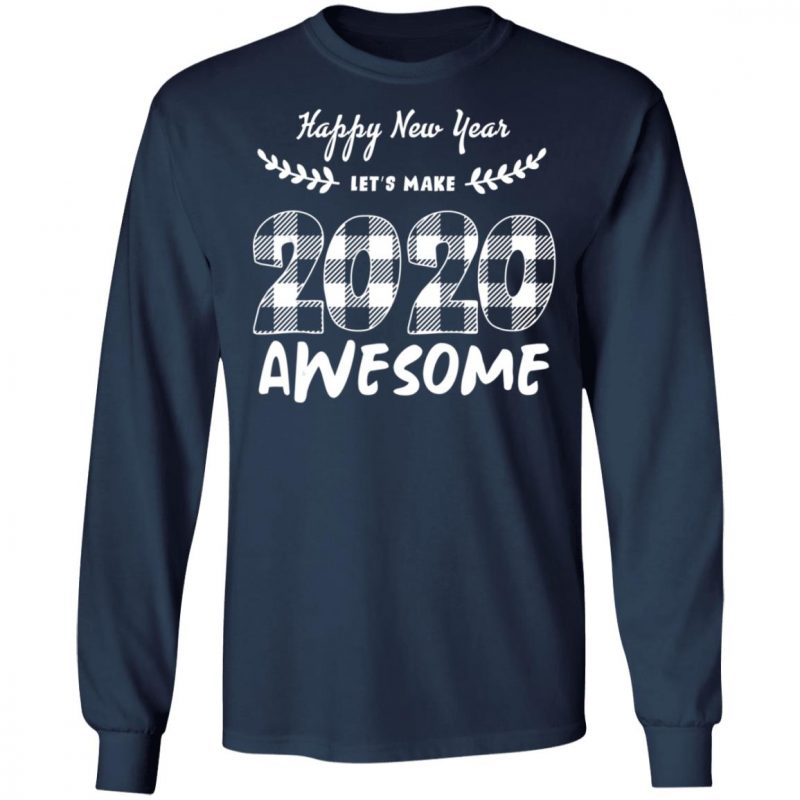 Happy New Year Lets Make 2020 Awesome