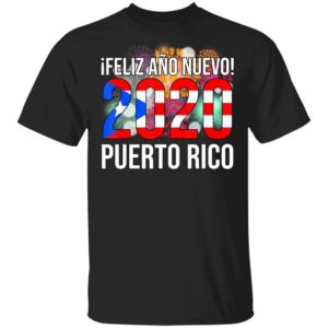 Happy New Year 2020 - iFeliz Ano Nuevo - Puerto Rico Boricua T-Shirt
