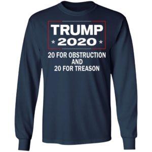 Trump 2020 20 Years Treason 20 Obstruction Anti Sweatshirt Hoodie