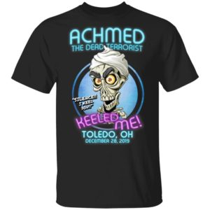 Achmed The Dead Terrorist Toledo, OH Shirt Long Sleeve Hoodie