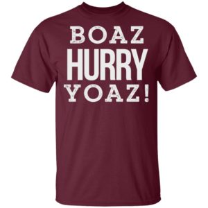 Boaz Hurry Yoaz Shirt