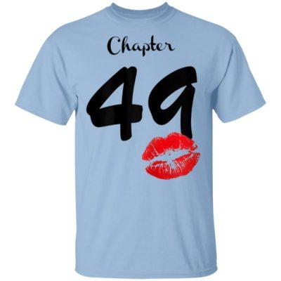 Womens Chapter 49 Years 49th Happy Birthday Lips T-Shirt