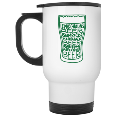 St. Patrick's Day Beer Glass Funny Quotes Mug