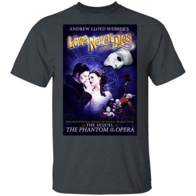 Love Never Dies Opera Shirt Long Sleeve Hoodie