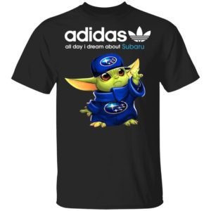 Baby Yoda All Day I Dream About Subaru Adidas Shirt
