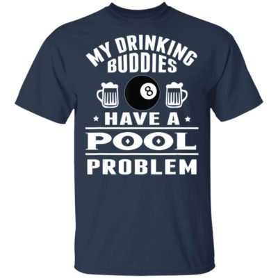 Billiard Pool Player Cue Sport My Drinking Buddies Shirt Long Sleeve Hoodie