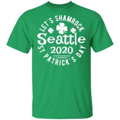 Let's Shamrock Seattle St Patrick's Day 2020 Parade T-Shirt