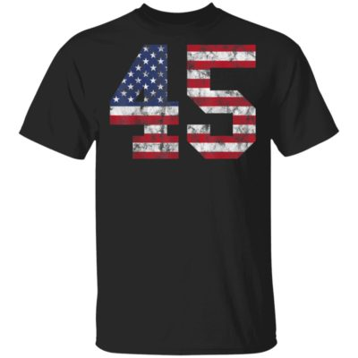 45 USA Flag Trump 2020 President T-Shirt Long Sleeve Hoodie
