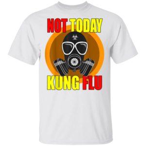 Coronavirus 2020 Gas Mask - Not Today Kung Flu T-Shirt Long Sleeve Hoodie