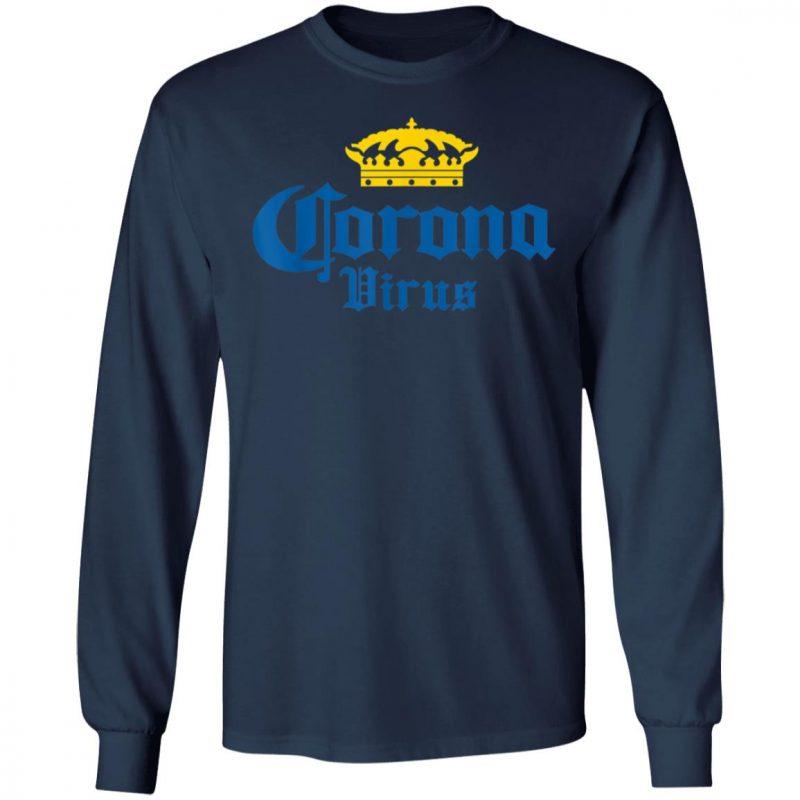 Corona Virus - Funny Humor Beer Drinking Sarcasm T-Shirt