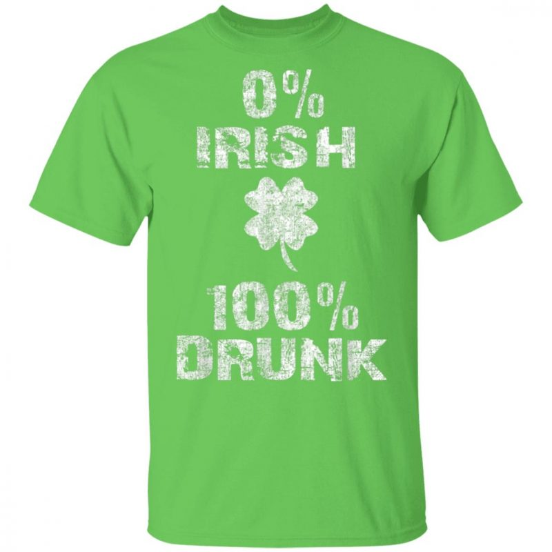 0 Irish 100 Drunk St. Patrick's Day Shamrock T-Shirt Long Sleeve Hoodie