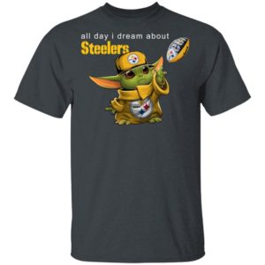 Baby Yoda All Day I Dream About Steelers Football Shirt