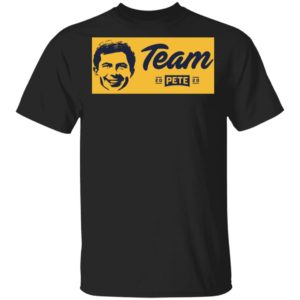 Team Pete Buttigieg 2020 President Mayor Pete for America Shirt