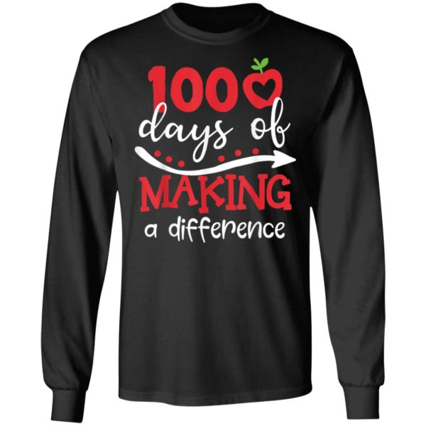 100 days of making difference 100th day of school teacher shirt