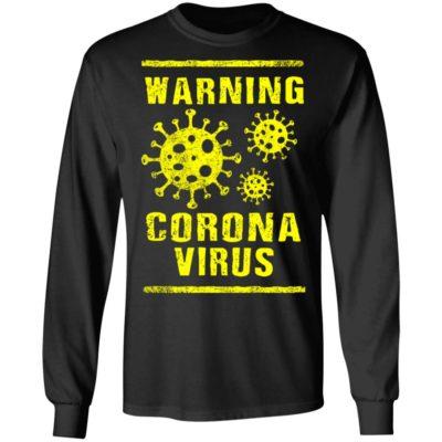 Corona Virus 2020 China Wuhan Virus Warning Awareness Long Sleeve T-Shirt, Long Sleeve, Hoodie