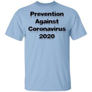 Prevention against Coronavirus 2020 T-Shirt Long Sleeve Hoodie