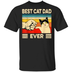 Best Cat Dad Ever T-Shirt Long Sleeve Hoodie