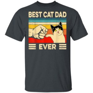 Best Cat Dad Ever T-Shirt Long Sleeve Hoodie