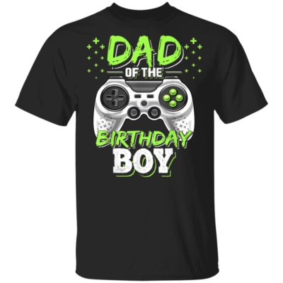Dad of the Birthday Boy Matching Video Gamer Birthday Party T-Shirt