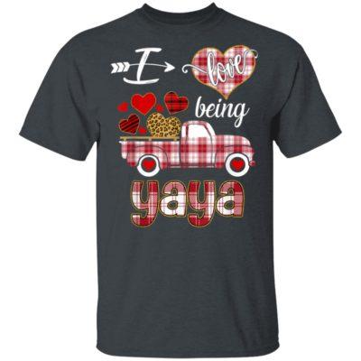 I Love Being Yaya Truck Valentines Day T-Shirt Long Sleeve Hoodie