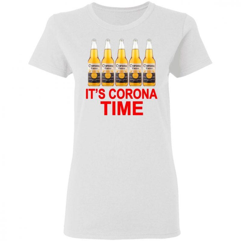 It's Corona time shirt