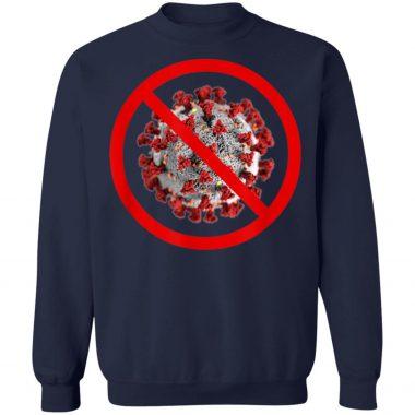 No Virus Sign - Anti Against Immune Survivor Quarantine Meme T-Shirt