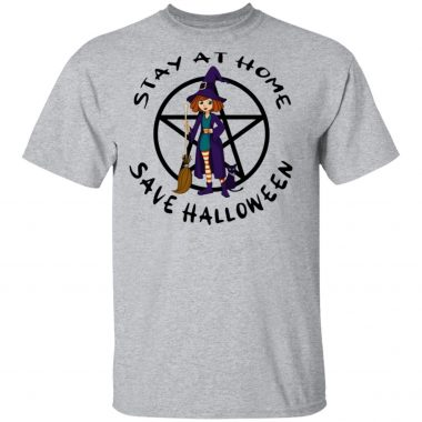 Stay At Home Save Halloween Shirt, Long Sleeve, Hoodie