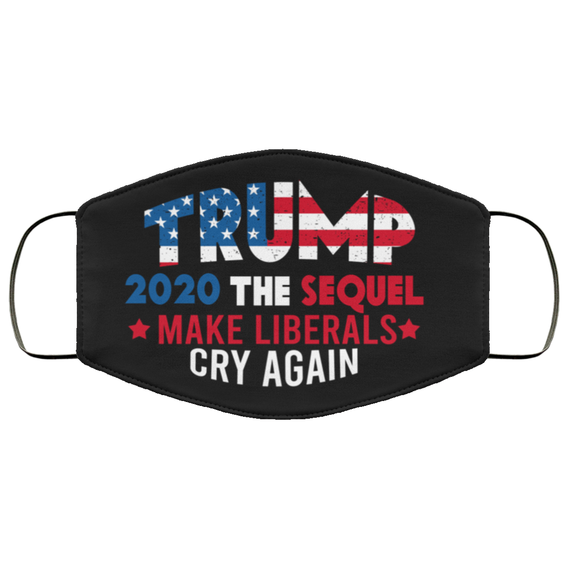Is Halloween 2020 A Sequal Trump 2020 The Sequel Make Liberals Cry Again face mask