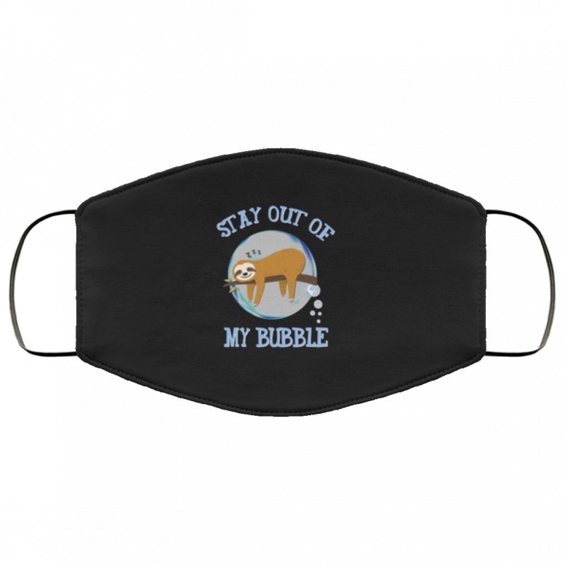 Stay Out Of My Bubble Funny Cute Sloth Lazy Animal Face Mask