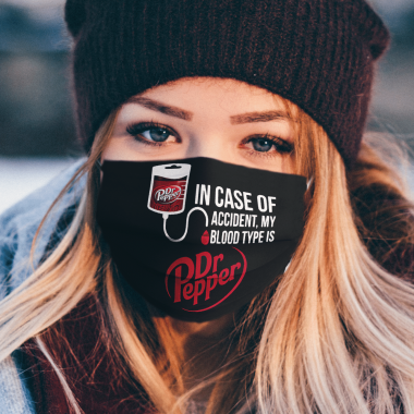 In Case Of Accident My Blood Type Is Dr Pepper Face Mask
