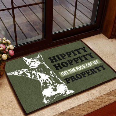 Cat lovers Hippity Hoppity Get the fuck off my Property Doormat