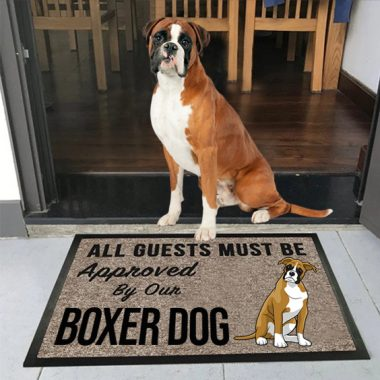 all guests must be approved by our Boxer Dog Doormat