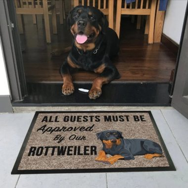 all guests must be approved by our Rottweiler Dog Doormat