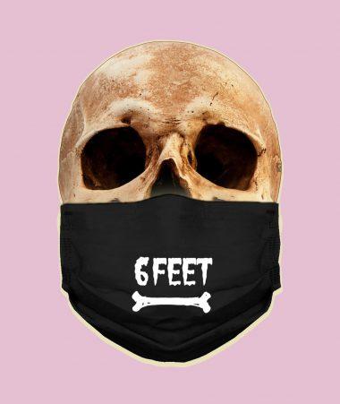 6 Feet Away Face Mask