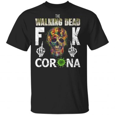 The Walking dead fuck Corona Shirt