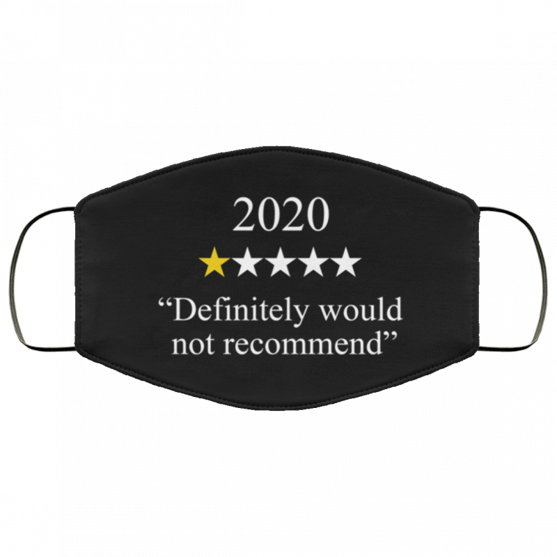 2020 One Star Rating Would Not Recommend Reusable Face Mask