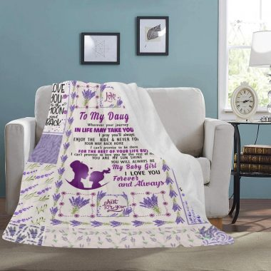 to My Daughter Wherever Your Journey in Life May Take You Fleece Blanket