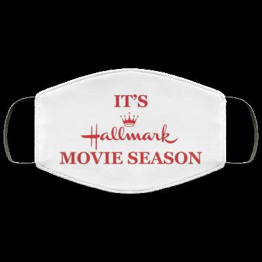 It's Hallmark Movie Season Face Mask