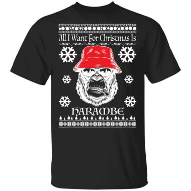 All I Want For Christmas Is Harambe Ugly Christmas Sweater, Shirt