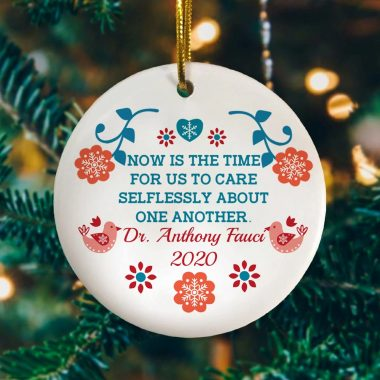 Now Is The Time For Us To Care Selflessly About One Another Circle Christmas Ornament